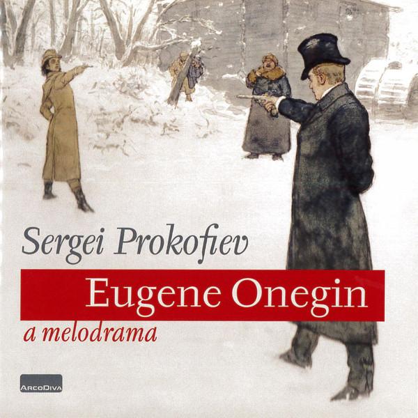 Sergei Prokofiev - Eugene Onegin a melodrama - CD plast