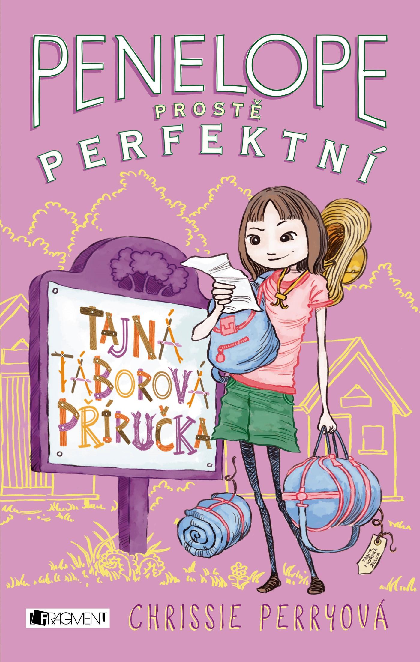 Penelope prostě perfektní - Tajná táborová příručka - Chrissie Perryová