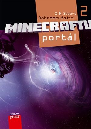 Dobrodružství minecraftu 2 - Portál - S.D. Stuart