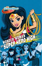 Wonder woman na Super hero high - Lisa Yeeová