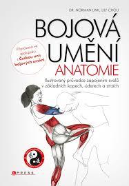 Bojová umění - Anatomie - Dr. Norman Link, Lily Chou