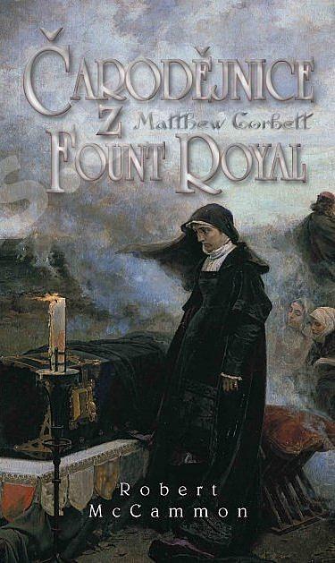 Čarodějnice z Fount Royal - Robert McCammon