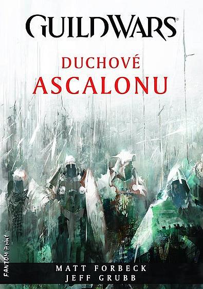 Duchové Ascalonu - Matt Forbeck, Jeff Grubb