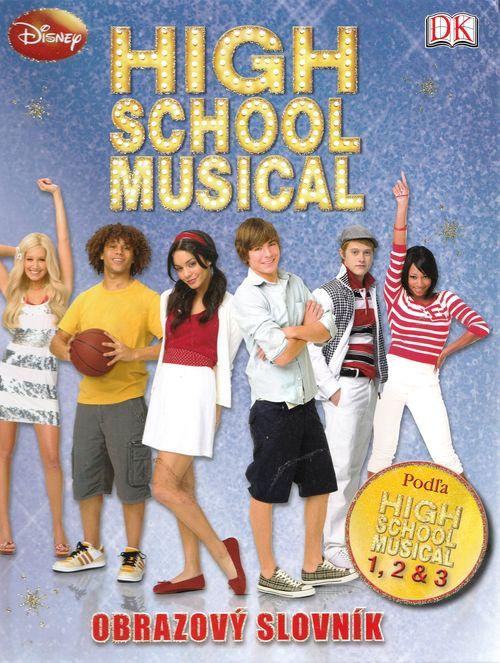 High School Musical - Obrazový slovník - 2008 Disney Enterprises, Inc. /bazarové zboží/