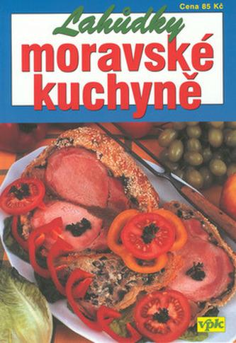 Lahůdky moravské kuchyně - Pavel Martin /bazarové zboží/