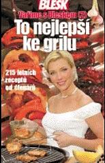 Vaříme s Bleskem 2 - To nejlepší ke grilu - Kateřina Piškulová a Lucie Matějíčková /bazarové zboží/