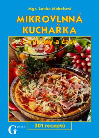 Mikrovlnná kuchařka - Mgr. Lenka Mahelová /bazarové zboží/