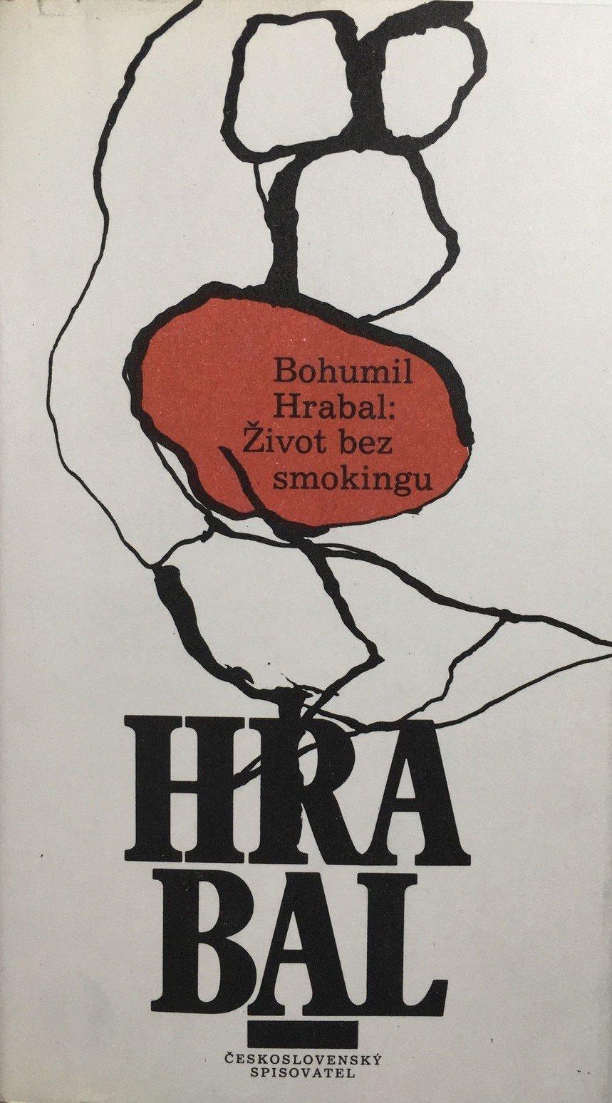 Život bez smokingu - Bohumil Hrabal /bazarové zboží/