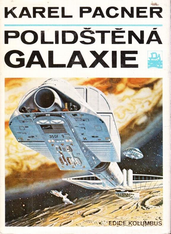 Polidštěná galaxie - Karel Pacner /bazarové zboží/