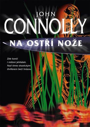 Na ostří nože - John Connolly /brožovaná//bazarové zboží/
