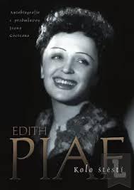 Kolo štěstí - Edith Piaf /bazarové zboží/