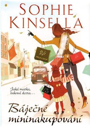 Báječné mininakupování - Sophie Kinsella /bazarové zboží/