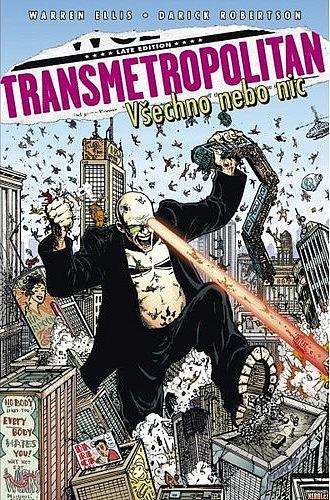 Transmetropolitan 7 - Všechno, nebo nic - Warren Ellis & Darick Robertson /bazarové zboží/