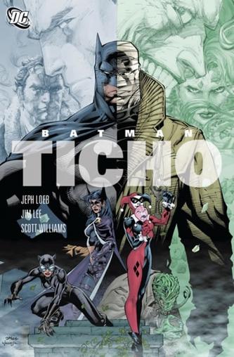 Batman - Ticho - Jeph Loeb, Jim  Lee, Scott Williams /bazarové zboží/