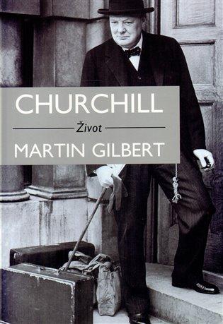 Churchill - Život - Martin Gilbert /bazarové zboží/