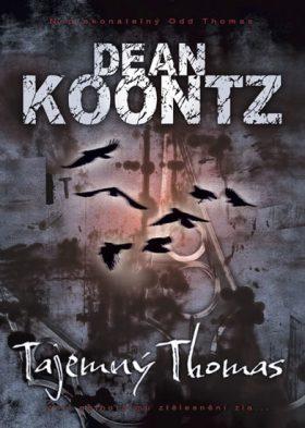 Tajemný Thomas - Dean Koontz