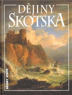 Dějiny Skotska - Ed. Jenny Wormaldová