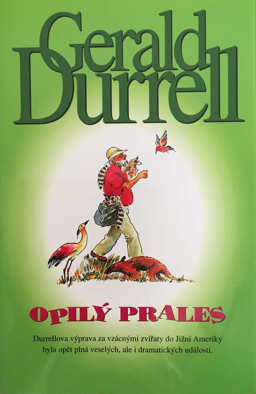 Opilý prales - Gerald Durrell