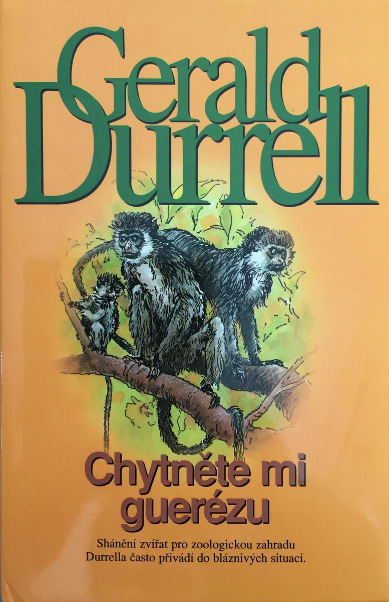 Chytněte mi guerézu - Gerald Durrell
