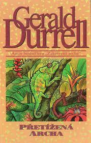 Přetížená archa - Gerald Durrell