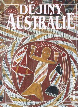 Dějiny Austrálie - Geoffrey Blainey