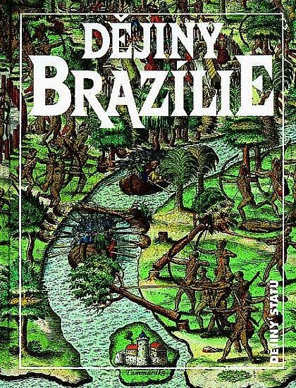 Dějiny Brazílie - Jan Klíma