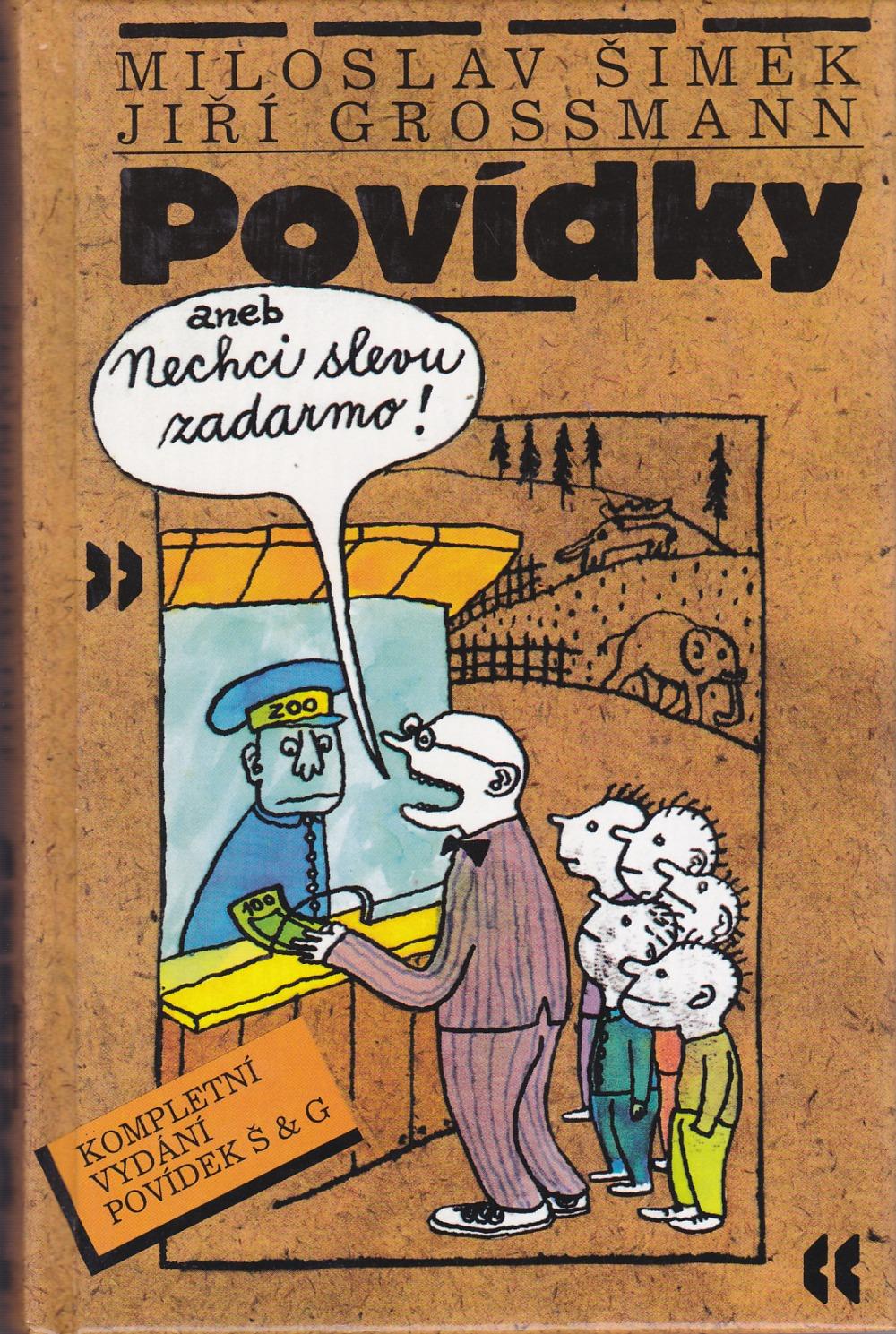 Povídky aneb Nechci slevu zadarmo - Miloslav Šimek a Jiří Grossmann