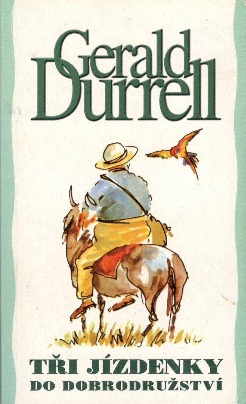 Tři jízdenky do dobrodružství - Gerald Durrell /bazarové zboží/