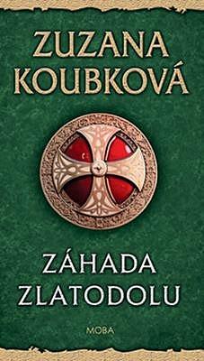 Záhada zlatodolu - Zuzana Koubková