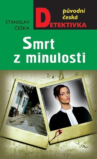 Smrt z minulosti - Stanislav Češka
