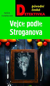 Vejce podle Stroganova - Naďa Horáková
