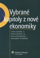 Vybrané kapitoly z nové ekonomiky - Otto Dostál a kol. /bazarové zboží/