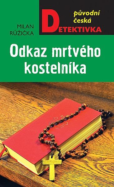 Odkaz mrtvého kostelníka - Milan Růžička