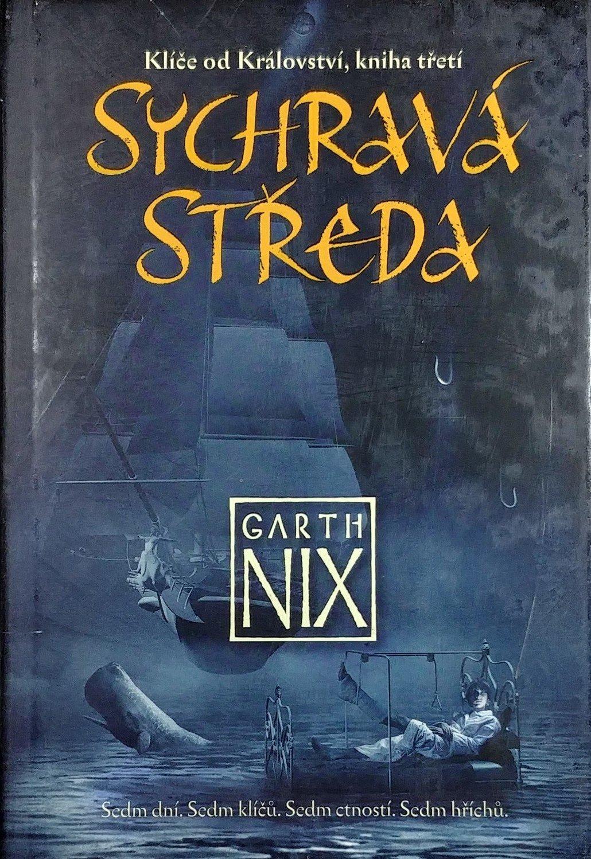 Sychravá středa - Garth Nix