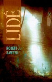 Lidé - Robert J. Sawyer