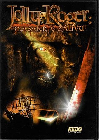 Jolly Roger: Masakr v zálivu ( slim/plast ) DVD