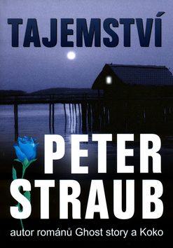 Tajemství - Peter Straub