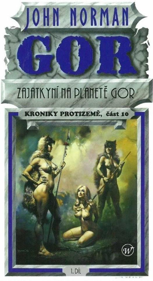 Gor - Zajatkyní na planetě Gor 10 - John Norman
