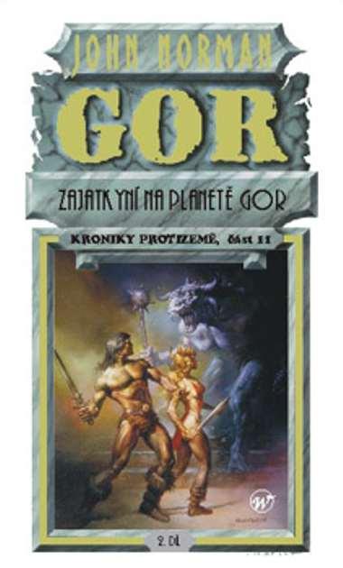 Gor - Zajatkyní na planetě Gor 11 - John Norman