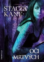Oči mrtvých - Stacia Kane