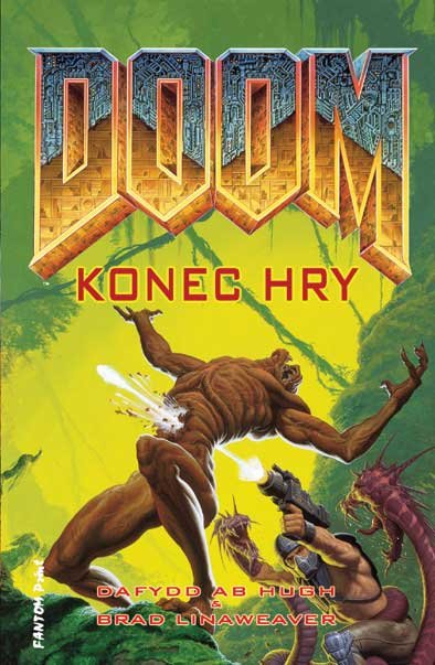 Doom Konec hry - Daffyd ab Hugh & Brad Linaweaver