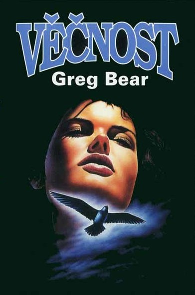 Věčnost - Greg Bear