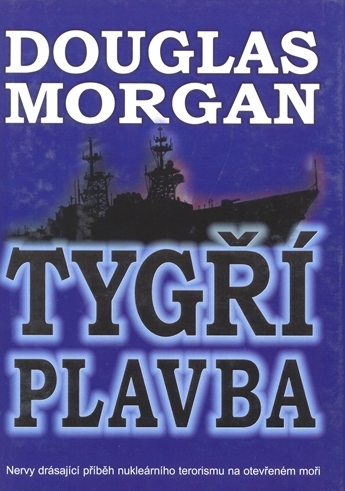 Tygří plavba - Douglas Morgan /bazarové zboží/