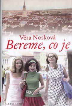 Bereme, co je - Věra Nosková /bazarové zboží/