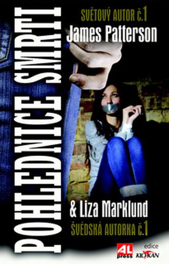 Pohlednice smrti - James Patterson & Liza Marklund