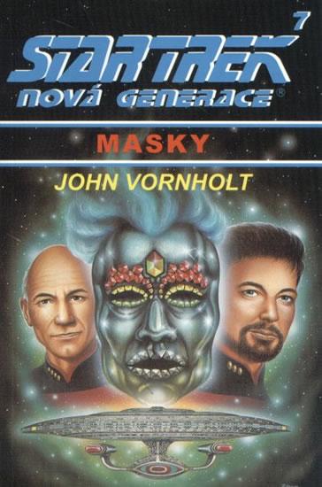 Star Trek 7 - Nová generace - Masky - John Vornholt /bazarové zboží/