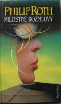 Milostné rozmluvy - Philip Roth