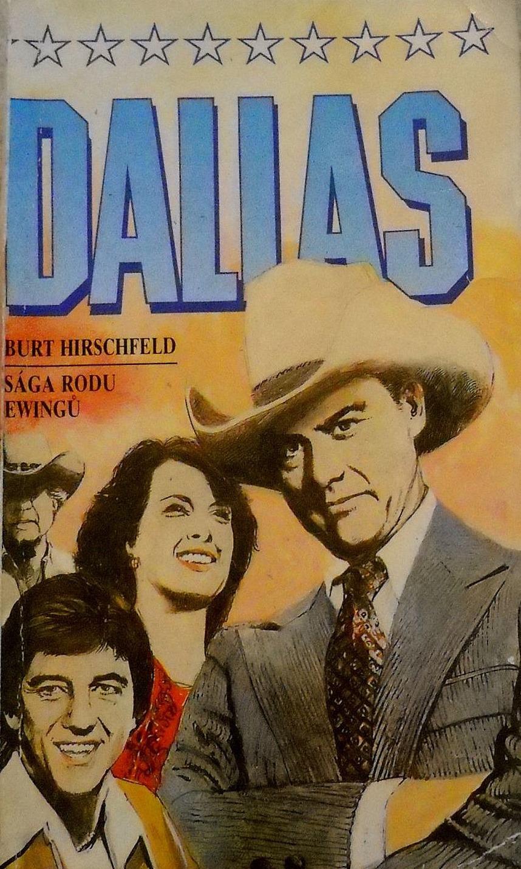 Dallas - Sága rodu Ewingů - Burt Hirschfeld