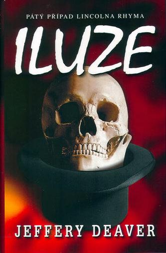 Iluze - Jeffery Deaver /bazarové zboží/