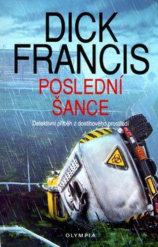 Poslední šance - Dick Francis